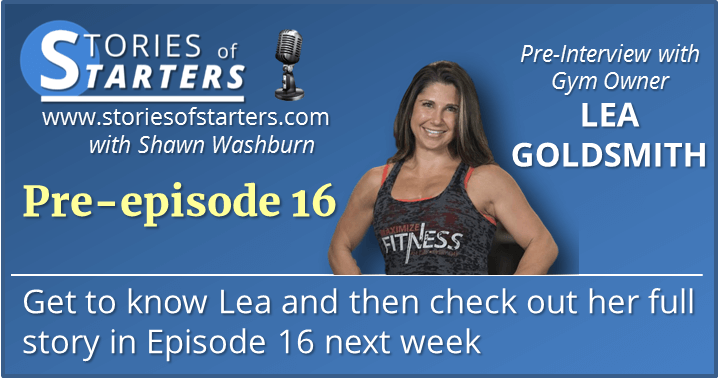 Episode 16 Pre-Interview: Get to Know Lea Goldsmith