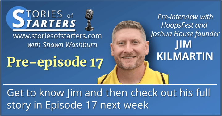 Episode 17 Pre-Interview: Get to Know Jim Kilmartin